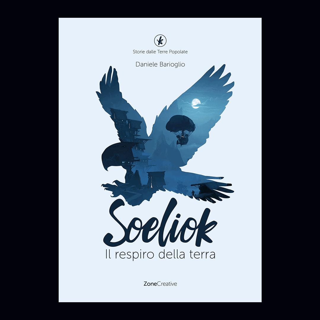 Copertina italiana libro 1 di Soeliok: il respiro della terra